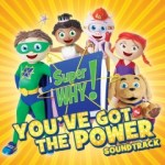Super Why! You've Got The Power Soundtrack  Hits Stores October 30th