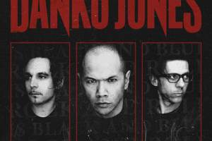 DANKO JONES Announce Exclusive Competition in Connection with Release of New Album 'Rock and Roll is Black and Blue'
