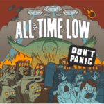 "ALL TIME LOW Release New Album ""Don't Panic"" TODAY!"