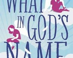 Book review – What In God's Name by Simon Rich