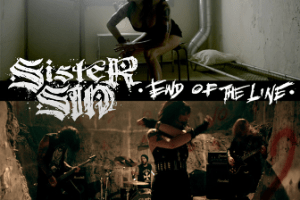 """SISTER SIN LAUNCHES EXPLOSIVE NEW MUSIC VIDEO FOR """"END OF THE LINE"""""""