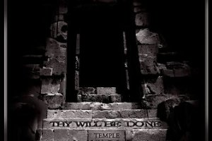 """THY WILL BE DONE Third Episode of """"Inside Temple"""" Available Now"""