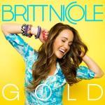 Capitol Records To Release Pop Singer/Songwriter Britt Nicole's Album Gold