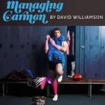 "Theatre – The Black Swan State Theatre Company Presents ""Managing Carmen"" by David Williamson, November 2012"