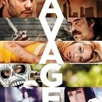 MOVIE – SAVAGES
