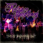 THE RELAPSE SYMPHONY to Release Time's Running Out EP December 4th on Standby Records