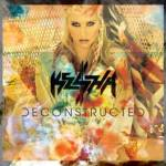 KE$HA WILL RELEASE 'DECONSTRUCTED' AN EXCLUSIVE ACOUSTIC EP AVAILABLE ONLY AT KESHASPARTY.COM AS PART OF THE WARRIOR – FAN EDITION &WARRIOR – FAN PACK ON 12/4