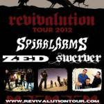 """SPIRALARMS, ZED, and SWERVER Kick Off """"Revivalution Tour 2012"""" Tomorrow in West Hollywood, CA!"""