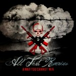 New All That Remains Album, A War You Cannot Win (Razor & Tie), Debuts At #13 On Billboard Top 200; New Video Teaser Clip Released