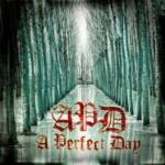A PERFECT DAY – A Perfect Day
