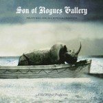 HAL WILLNER PRODUCTIONS PRESENTS  SON OF ROGUE'S GALLERY:PIRATE BALLADS, SEA SONGS & CHANTEYS