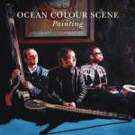 OCEAN COLOUR SCENE ARE SET TO RELEASE  THEIR TENTH NEW STUDIO ALBUM PAINTING  THROUGH COOKING VINYL VIA SHOCK RECORDS ON FEBRUARY 15, 2013