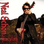 "NEW SINGLE ""PRIMAL SURGE"" FROM NEAL SCHON'S HIGHLY-ACCLAIMED SOLO ALBUM ""THE CALLING"" TO GO FOR ADDS AT CLASSIC ROCK RADIO THIS WEEK"