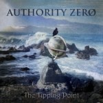 """AUTHORITY ZERO TO RELEASE 5TH STUDIO ALBUM, """"THE TIPPING POINT,"""" IN APRIL"""