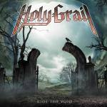 "HOLY GRAIL's NEW ALBUM ""RIDE THE VOID"" Out this week Jan 18th through Rocket Distribution / Prosthetic Records!!!"