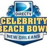 DIRECTV's Seventh Annual Celebrity Beach Bowl – Sat. 2/2
