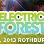 Electric Forest Announces 2013 Artist Line Up!