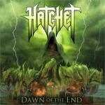 "Hatchet Premieres ""Dawn Of The End"" Single On Noisecreep 