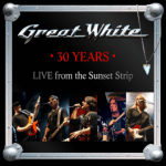 GREAT WHITE – 30 Years: Live From The Sunset Strip