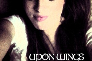 INTERVIEW – Anne Autumn Erickson of Upon Wings, February 2013
