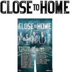 Close To Home Announces The Momentum Tour