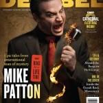 Mike Patton on Decibel Magazine Cover; Tomahawk Tour Kicks Off Tonight in Seattle