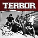 """TERROR RELEASES """"LIVE BY THE CODE"""" MUSIC VIDEO"""