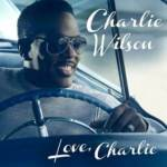 GRAMMY-NOMINATED RECORDING ARTIST CHARLIE WILSON DEBUTS AT #1 ON BILLBOARD'S TOP R&B ALBUMS CHART!