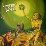 "VALIENT THORR to Release New Album ""Our Own Masters"" June 18"
