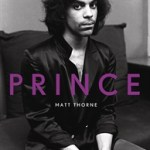 Book – Prince by Matt Thorne