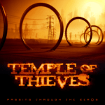 TEMPLE OF THIEVES – Passing Through The Zer0s