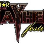 TICKETS ONSALE NOW for the 6th Annual ROCKSTAR ENERGY DRINK MAYHEM FESTIVAL