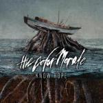 "The Color Morale's ""Know Hope"" To Be Released March 26 via Rise Records; LP Now Available For Pre-Order; Catch Them on the Rise Records Tour"