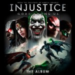 "WaterTower Music's ""Injustice: Gods Among Us – The Album"" Out Now– Featuring New Music From Depeche Mode, Rise Against, MSTRKRFT, AWOLNATION, Minus The Bear, and More"