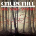 Denver's CHURCHILL To Release New Album This July; The War Within EP Out Today