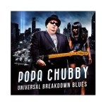 POPA CHUBBY – Universal Breakdown Blues