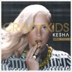 "KE$HA RELEASES NEW SINGLE ""CRAZY KIDS"" FEAT. WILL.I.AM"