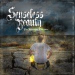 SENSELESS BEAUTY to Release The Belonging Endeavor April 16th on Standby Records