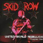 Hard Rock Legends SKID ROW Release New EP 'United World Rebellion – Chapter One' TODAY – Streaming in Full via Loudwire.com Now