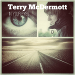 "TERRY McDERMOTT Releases New Single ""In Your Eyes"" Today, May 24"