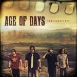 AGE OF DAYS REVITALIZED WITH THE RELEASE OF HIGHLY ANTICIPATED NEW ALBUM RADIOACTIVITY