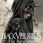 "BLACK VEIL BRIDES RELEASE LYRIC VIDEO FOR PREVIOUSLY UNRELEASED TRACK ""REVELATION"""