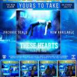 THESE HEARTS ANNOUNCE 'YOURS TO TAKE' PRE-ORDER PACKAGES