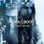 """BLACK BOOTS """"Streetwalker"""" Music Video World Premiere Today on mtvU and MTV Clubland"""