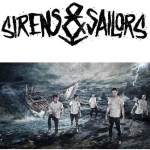 Sirens & Sailors Sign To Artery Recordings/Razor & Tie