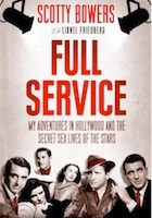 Book: FULL SERVICE – by Scotty Bowers with Lionel Fredericks