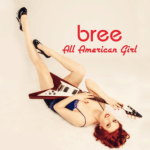 BREE – All American Girl