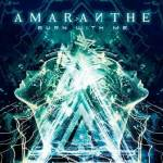 AMARANTHE Unveils New Music Video for 'Burn With Me' Today via VEVO — New Dates Added to 2013 NORTH AMERICAN Headline Tour