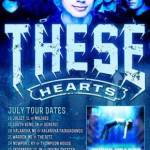 THESE HEARTS Announce Album Release Tour