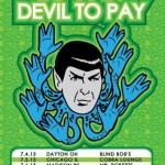 DEVIL TO PAY Announces Live Dates